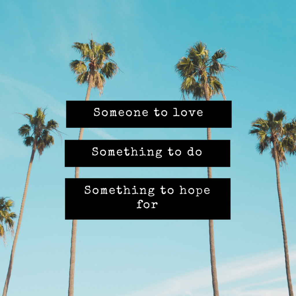 Love, work and something to hope for